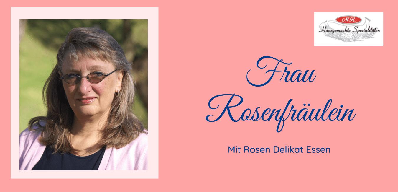 Frau Rosenfräulein