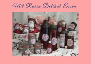 Read more about the article Kann man Rosen essen? Oder: Mit Rosen Delikat Essen!