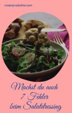 7 Fehler beim Salatdressing